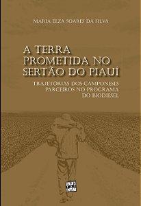 A terra prometida no sertão do Piauí