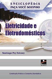 ELETRICIDADE E ELETRODOMESTICOS
