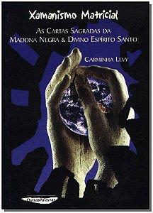 Xamanísmo Matricial