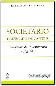 Societário - Banqueiro de Investimento e Jogadas
