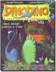 Dinodino - Cinco Amigos Contra o T-Rex