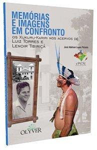 MEMÓRIAS E IMAGENS EM CONFRONTO