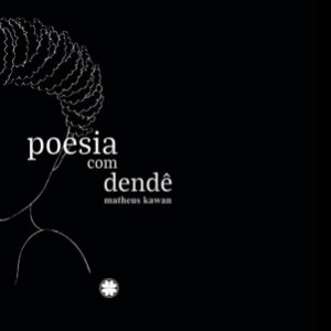 Poesia com dendê