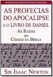 PROFECIAS DO APOCALIPSE E O LIVRO DE DANIEL (AS)