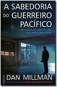 SABEDORIA DO GUERREIRO PACIFICO (A)