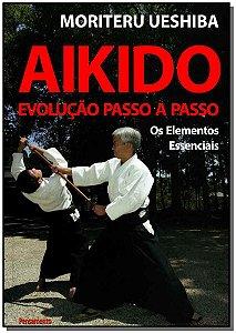 AIKIDO EVOLUCAO PASSO A PASSO