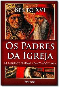 PADRES DA IGREJA (OS)