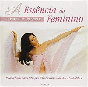 ESSENCIA DO FEMININO (A)