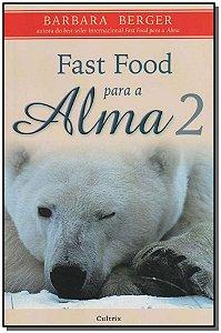 FAST FOOD PARA A ALMA 2