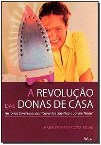 REVOLUCAO DAS DONAS DE CASA (A)