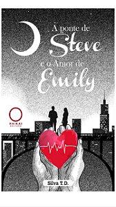 A ponte de Steve e o Amor de Emily