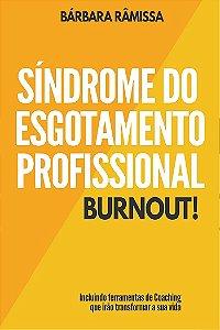 Síndrome do Esgotamento Profissional - Burnout