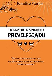 Relacionamento Privilegiado