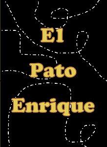 El Pato Enrique