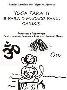 Yoga para ti e para o macaco Panu, Caxixis