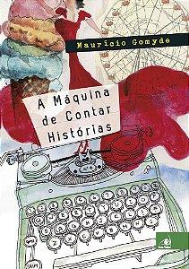 Maquina De Contar Historias, A