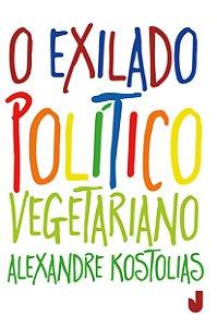 O exilado político vegetariano