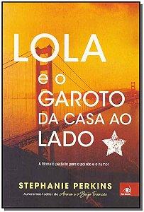 LOLA E O GAROTO DA CASA AO LADO - (7204)