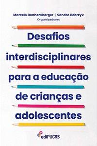 Desafios interdisciplinares para a educação de crianças