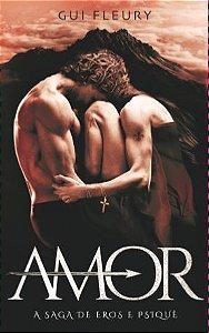 AMOR - A Saga de Eros e Psiquê