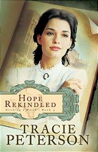 Hope Rekindled