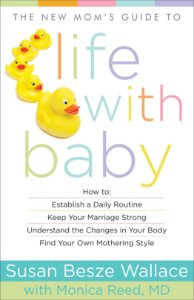 New Mom's Guide to Life with Baby