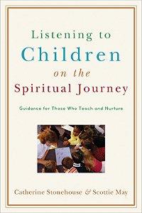 Listening to Children on the Spiritual Journey