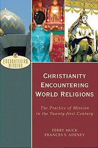 Christianity Encountering World Religions