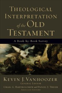 Theological Interpretation of the Old Testament