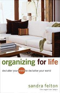 Organizing for Life