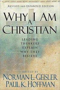 Why I Am a Christian