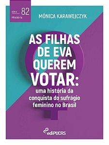As filhas de Eva querem votar
