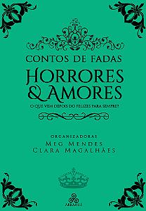 Contos de Fadas - Horrores e Amores