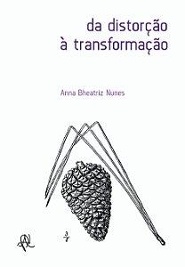 da distorção à transformação