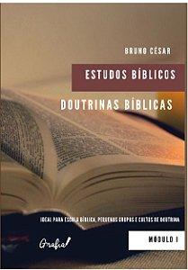 Doutrinas Bíblicas: Estudos Bíblicos Módulo 1
