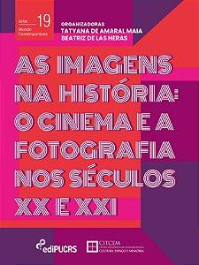 As imagens na história : o cinema e a fotografia
