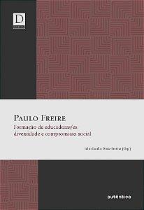 Paulo Freire - Formação de educadoras/es, diversidade e comp