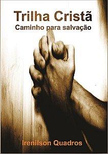 Trilha Cristã - Caminho para salvação