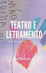 Teatro e Letramento na Educação de Crianças