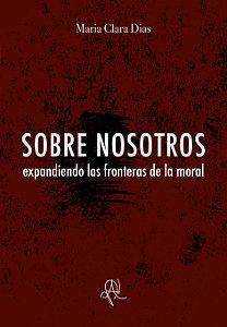 Sobre nosotros: expandiendo las fronteras de la moral