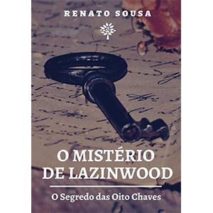 O Mistério de Lazinwood: O Segredo das Oito Chaves