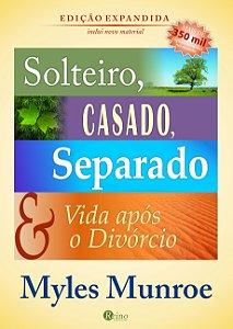 Solteiro, casado, separado & vida após o divórcio