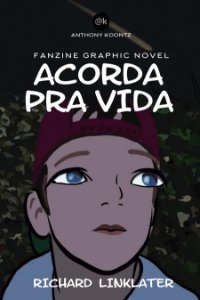 ACORDA PRA VIDA - FANZINE GRAPHIC NOVEL