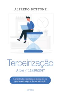 Terceirização - A Lei nº 13.429/2017