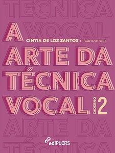 A arte da técnica vocal : caderno 2