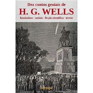 Dez contos geniais de H. G. Wells