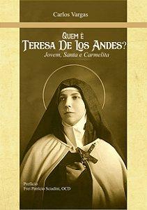 Quem é Teresa de Los Andes? Jovem, Santa e Carmelita