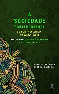 A Sociedade Contemporânea - Vol. 3