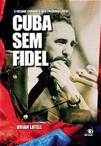 Cuba sem Fidel
