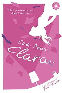 Com amor, Clara.